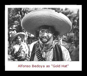 Alfonso Bedoya as Gold Hat[5].png